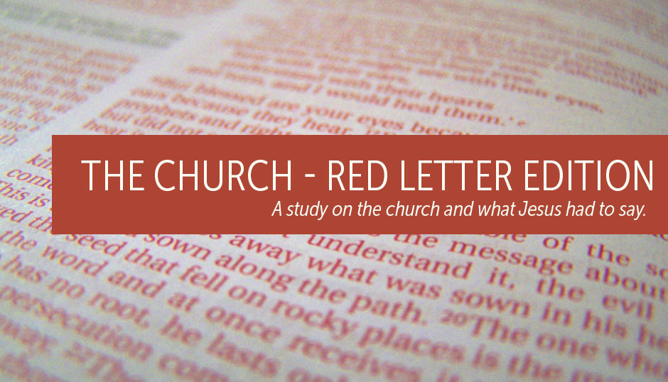 The Church - Red Letter Edition sermon series for RightConneciton Church in Lexington, SC